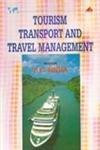 Tourism: Transport and Travel Management: P.C. Sinha (ed.)
