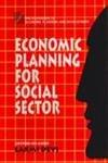 Economic Planning for Social Sector: Laxmi Devi (ed.)