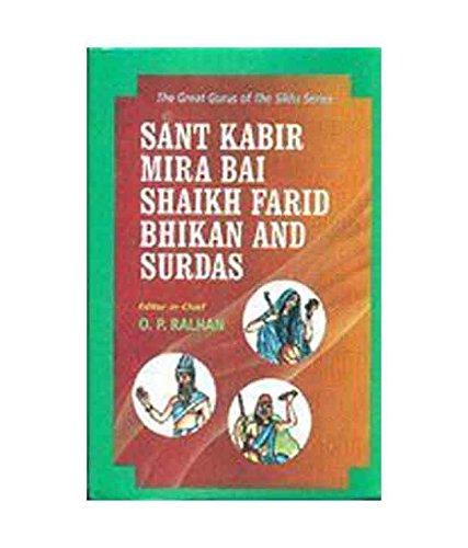 Sant Kabir Mira Bai Shaikh Farid Bhikan and Surdas: O.P. Ralhan