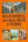 Socio-Environmental and Legal Issues in Tourism: R.K. Malhotra