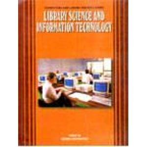 Library Science and Information Technology: Meher Contracter (ed.)