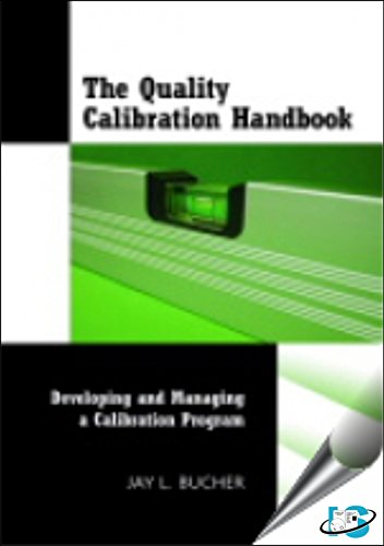 9788174890337: The Quality Calibration Handbook : Developing and Managing a Calibration Program