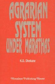 9788174931375: Agrarian system under Marathas
