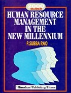 Human Resource Management In The New Millennium: P. Subba Rao