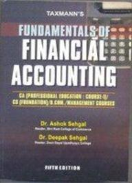 Fundamentals of Financial Accounting: Ashok Sehgal and