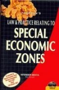 Law and Practice Relating to Special Economic Zones: Hitender Mehta