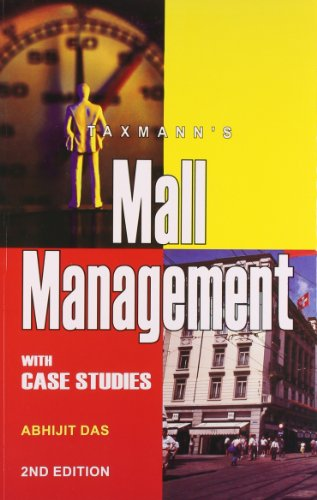 Mall Management with Case Studies (Second Edition): Abhijit Das