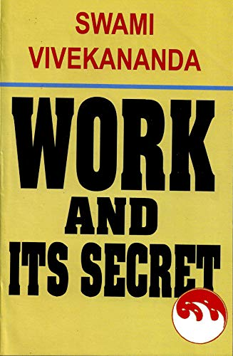 9788175050013: Work and Its Secret