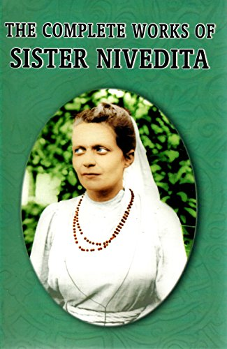 The Complete Works of Sister Nivedita