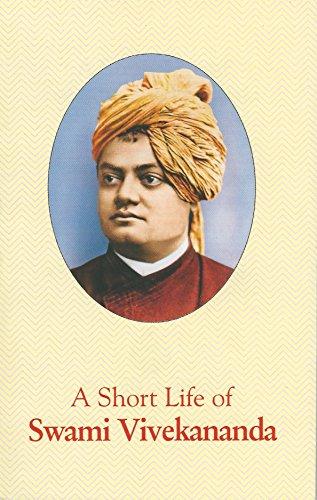 A Short Life of Swami Vivekananda: Swami Tejasananda