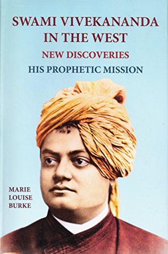 9788175050839: Swami Vivekananda in the West--New Discoveries, Vol. 1: His Prophetic Mission, Part 1