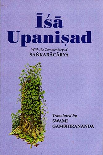 Isha Upanishad: With the Commentary of Shankaracharya: Swami Gambhirananda
