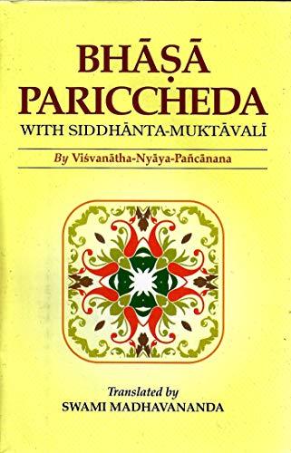 Bhasa-Pariccheda with Siddhanta-Muktavali by Visvanatha Nyaya-Pancanana: Satkari Mookerjee ,Swami