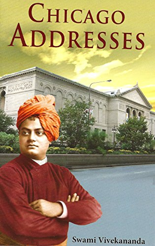 Chicago Addresses: Vivekananda, Swami