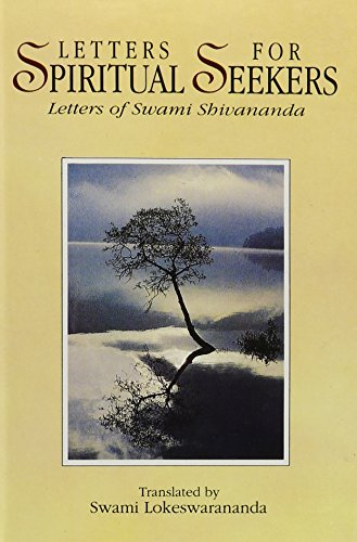 9788175051799: LETTERS FOR SPIRITUAL SEEKERS: Letters of Swami Shivananda