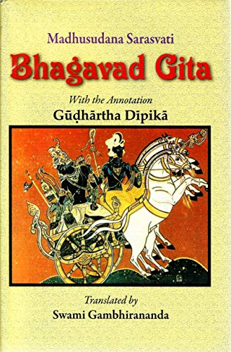 Bhagavad-Gita: with the annotation Gudhartha-Dipika