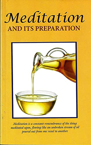 Meditation and Its Preparation: Order, Senior Swamis of the Ramakrishna