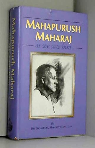 Mahapurush Maharaj as We Saw Him: Lay Monastic