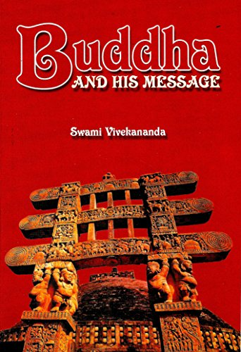 Buddha and his Message: Swami Vivekananda
