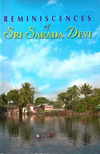 Reminiscences of Sri Sarada Devi: Monastics Devotees and Others