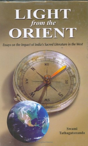Light from the Orient: Essays on the: Swami Tathagatananda