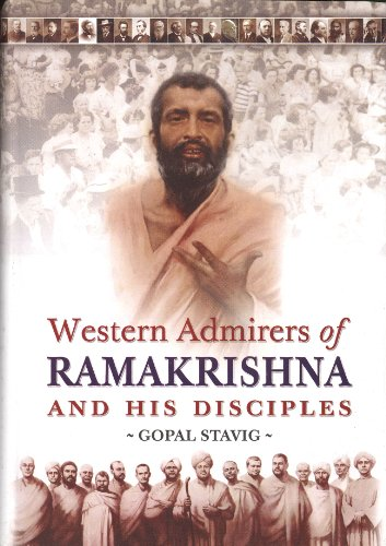 Western Admirers of Ramakrishna and his Disciples: Gopal Stavig
