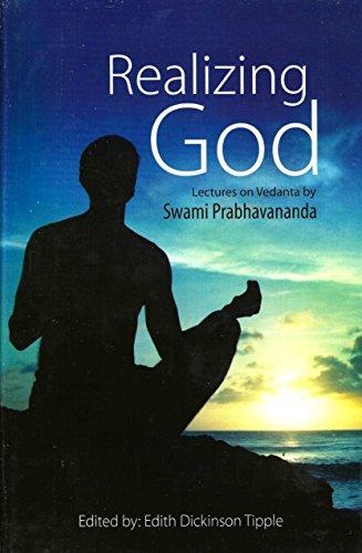 9788175053373: Realizing God: Lectures on Vedanta