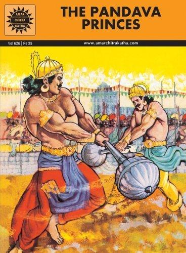 9788175080461: The Pandava Princes (Amar Chitra Katha)