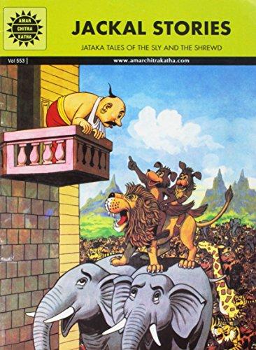 Jataka Tales: Jackal Stories (Amar Chitra Katha): Anant Pai