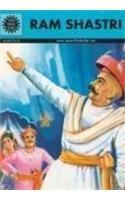 Ram Shastri (Amar Chitra Katha): Anant Pai