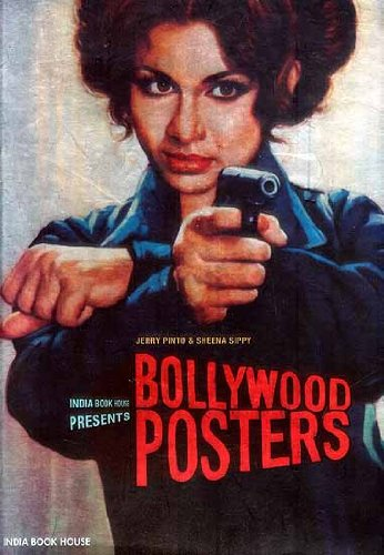 Bollywood Posters: Jerry Pinto and Sheena Sippy