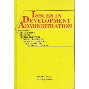Issues in Development Administration: Parmar Mary Parmar