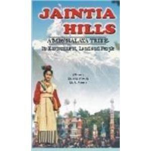 Jaintia Hills: A Meghalaya Tribe: Passan, P.M.
