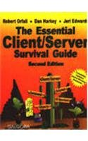 The Essential Client /Server Survival Guide: Dan Harkey,Jeri Edwards,Robert Orfali