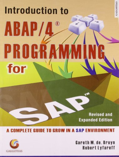 Introduction to ABAP/4 Programming for SAP?: Gareth M. De Bruyn,Robert Lyfareff