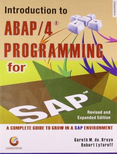 Introduction to ABAP/4 Programming for SAP?: Gareth M. De Bruyn,Robert Lyfareff