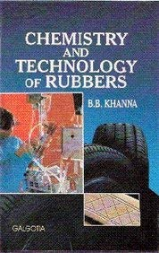 9788175151420: Chemistry And Technology Of Rubber : An Introduction