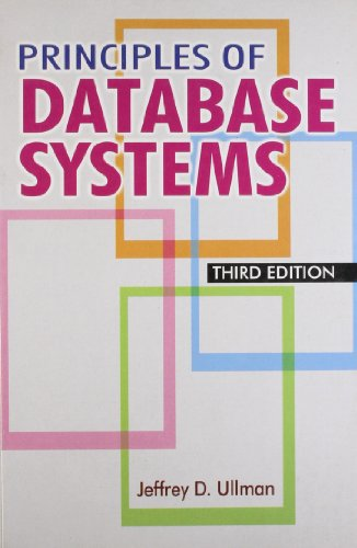 Principles of Database Systems: Jeffrey D. Ullman