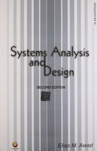 Systems Analysis and Design, (Second Edition): Elias M. Awad