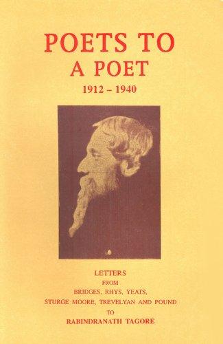 Poets to a Poet: 1912-1940 - Letters: Bikash Chakravarty (Ed.)