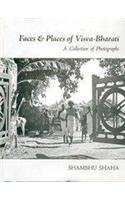 Faces and Places of Visva-Bharati: A Collection of Photographs: Shambhu Shaha