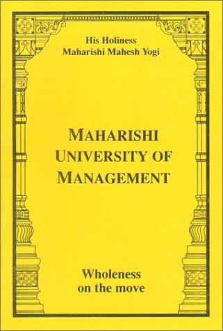 9788175230019: Maharishi University of Management--Wholeness on the Move