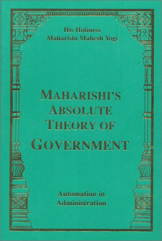 9788175230026: Maharishi's Absolute Theory of Government-Automation in Administration