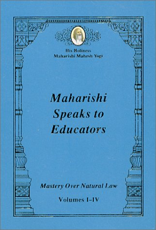 9788175230088: Maharishi Speaks to Educators: Mastery Over Natural Law
