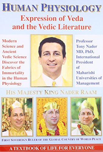 Human Physiology: Expression of Veda and the: Nader, Prof. Tony