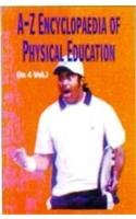 9788175242784: A-Z Encyclopaedia of Physical Education - 4 Vols.