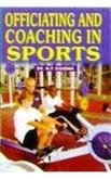9788175242913: Officiating and Coaching in Sports