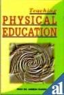 Teaching Physical Education: Amresh Kumar