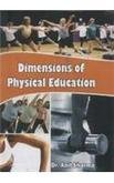 Dimensions of Physical Education: Anil Sharma