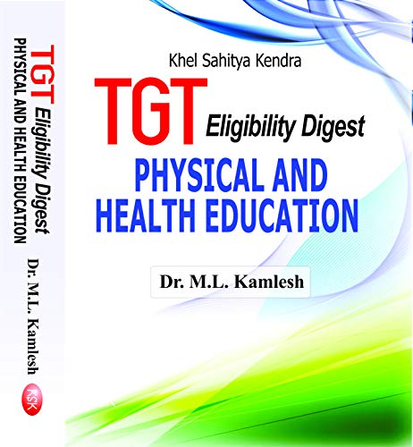 TGT Eligibility Digest (Physical and Health Education): Dr. M.L. Kamlesh